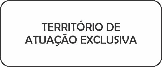 TERRITÓRIO DE ATUAÇÃO EXCLUSIVA