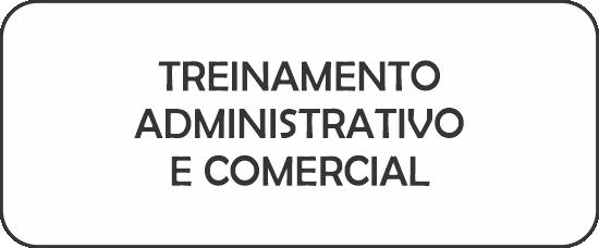 TREINAMENTO ADMINISTRATIVO E COMERCIAL